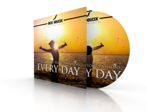 How To Live Your Passions Every Day_3D